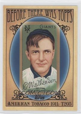 2011 Topps Before There was Topps #BTT2 - Christy Mathewson