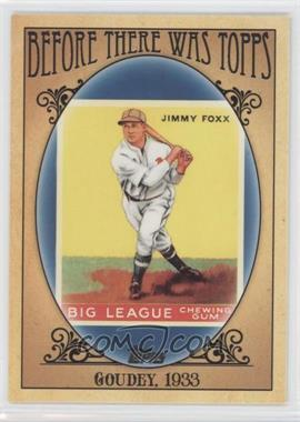 2011 Topps Before There was Topps #BTT5 - Jimmie Foxx