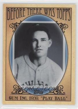 2011 Topps Before There was Topps #BTT6 - George Moll