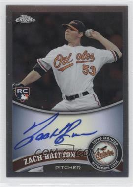2011 Topps Chrome Rookie Autographs [Autographed] #216 - Zach Britton