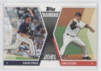 David Price, Jon Lester