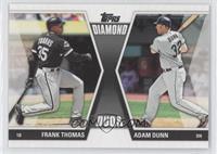 Frank Thomas, Adam Dunn