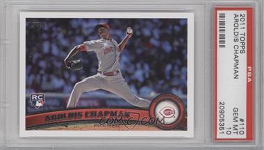 2011 Topps Diamond Sparkle #110 - Aroldis Chapman [PSA10]