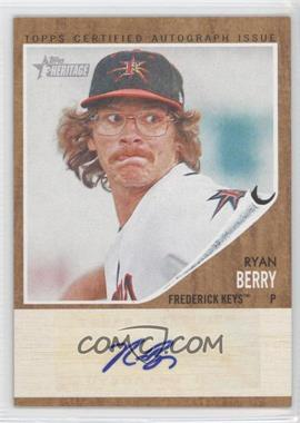 2011 Topps Heritage Minor League Edition - Real One Certified Autographs - [Autographed] #RA-RB - Ryan Berry /861