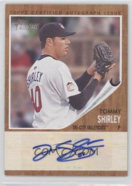 2011 Topps Heritage Minor League Edition - Real One Certified Autographs - [Autographed] #RA-TS - Tommy Shirley /861