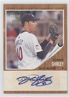 2011 Topps Heritage Minor League Edition Real One Certified Autographs [Autographed] #RA-TS - Tommy Shirley /861