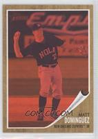 Matt Dominguez /620