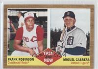 Frank Robinson, Miguel Cabrera