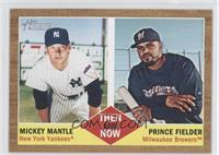 Prince Fielder, Mickey Mantle