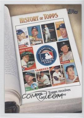 2011 Topps History of Topps #HOT-10 - 2009 - Topps receives MLB exclusive