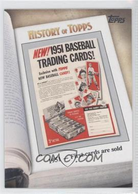 2011 Topps History of Topps #HOT-2 - 1951 - First cards are sold