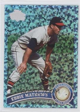 2011 Topps Hope Diamond Anniversary #640.1 - Eddie Mathews /60