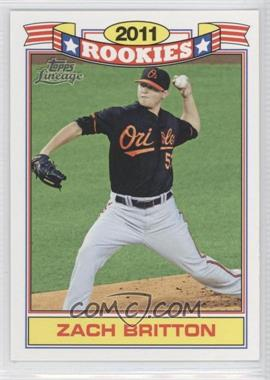 2011 Topps Lineage Rookies #10 - Zach Britton