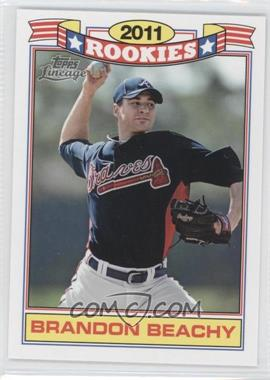 2011 Topps Lineage Rookies #12 - Brandon Beachy