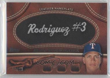 2011 Topps Manufactured Glove Leather Nameplate Black #MGL-AR - Alex Rodriguez /99