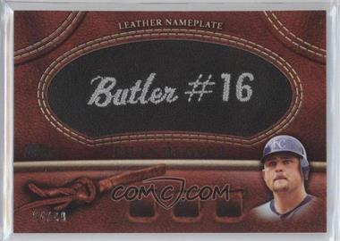2011 Topps Manufactured Glove Leather Nameplate Black #MGL-BB - Billy Butler /99