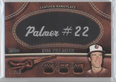 2011 Topps Manufactured Glove Leather Nameplate Black #MGL-JP - Jim Palmer /99