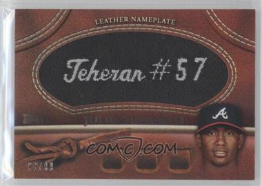 2011 Topps Manufactured Glove Leather Nameplate Black #MGL-JT - Julio Teheran /99