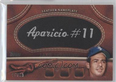 2011 Topps Manufactured Glove Leather Nameplate Black #MGL-LA - Luis Aparicio /99