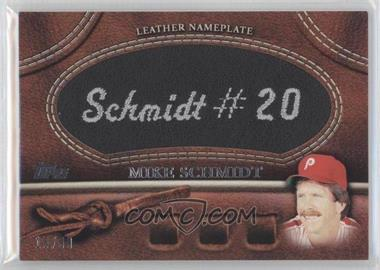 2011 Topps Manufactured Glove Leather Nameplate Black #MGL-MS - Mike Schmidt /99