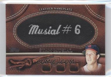 2011 Topps Manufactured Glove Leather Nameplate Black #MGL-SM - Stan Musial /99
