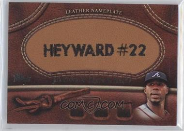2011 Topps Manufactured Glove Leather Nameplate #MGL-JHE - Jason Heyward