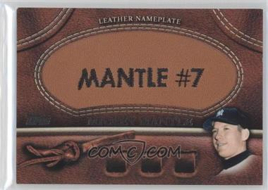 2011 Topps Manufactured Glove Leather Nameplate #MGL-MM - Mickey Mantle