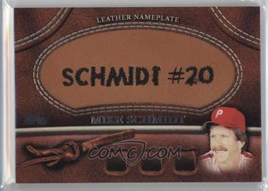 2011 Topps Manufactured Glove Leather Nameplate #MGL-MS - Mike Schmidt