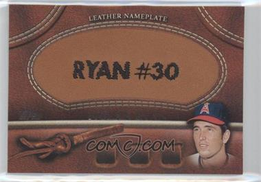 2011 Topps Manufactured Glove Leather Nameplate #MGL-NR - Nolan Ryan (Angels)