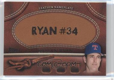 2011 Topps Manufactured Glove Leather Nameplate #MGL-NRY - Nolan Ryan