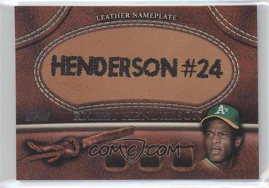 2011 Topps Manufactured Glove Leather Nameplate #MGL-RHE - Rickey Henderson