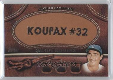 2011 Topps Manufactured Glove Leather Nameplate #MGL-SK - Sandy Koufax