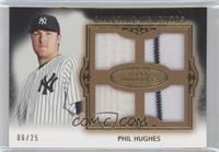 Phil Hughes /25