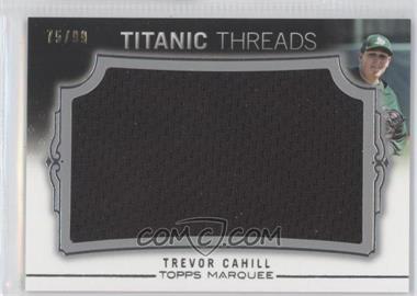 2011 Topps Marquee Titanic Threads Jumbo Relics #TTJR-47 - Trevor Cahill /99