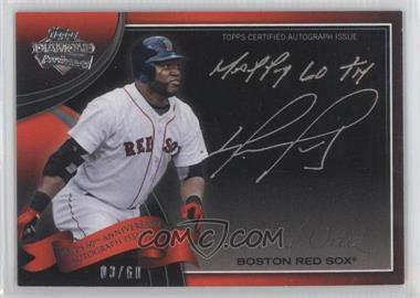 2011 Topps Multi-Product Insert 60th Anniversary Autographs [Autographed] #60A-DO - David Ortiz /60