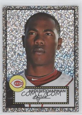 2011 Topps Prizes 1952 Topps Black Diamond Wrapper Redemptions #39 - Aroldis Chapman