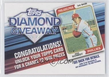 2011 Topps Redemptions Diamond Giveaway Code Cards #TDG-12 - Mike Schmidt