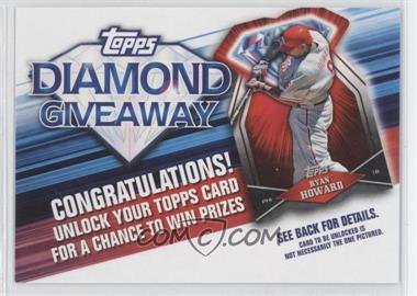 2011 Topps Redemptions Diamond Giveaway Code Cards #TDG-9 - Ryan Howard