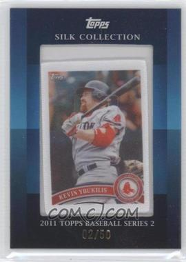 2011 Topps Silk Collection #N/A - Kevin Youkilis /50
