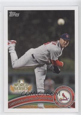 2011 Topps St. Louis Cardinals World Series Champions - Hanger Pack [Base] #WS22 - Chris Carpenter