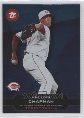 2011 Topps Ticket to Toppstown #TT-17 - Aroldis Chapman