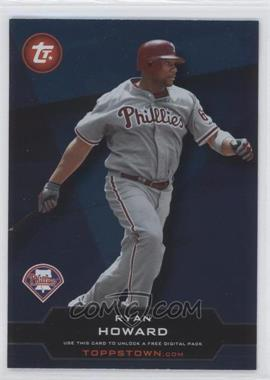 2011 Topps Ticket to Toppstown #TT-25 - Ryan Howard