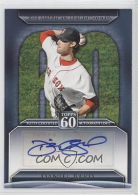 2011 Topps Topps 60 Autographs [Autographed] #T60A-DB - Daniel Bard