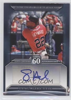 2011 Topps Topps 60 Autographs [Autographed] #T60A-JH - Jason Heyward
