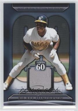 2011 Topps Topps 60 Relics [Memorabilia] #T60R-RHE - Rickey Henderson