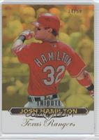 Josh Hamilton /50