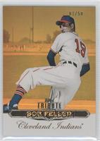 Bob Feller /50