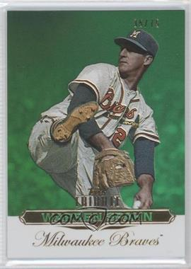 2011 Topps Tribute Green #91 - Warren Spahn /75