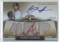 Tommy Hanson /25