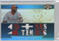 Ryan Howard /3